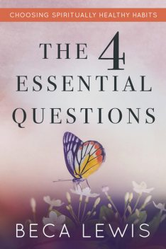 The Four Essential Questions, Beca Lewis