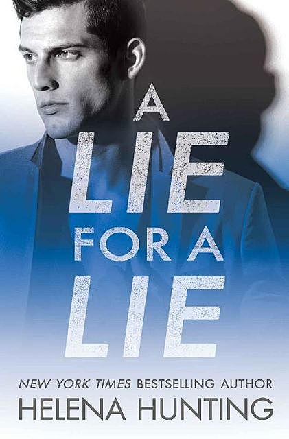 A Lie for a Lie (All In), Helena Hunting