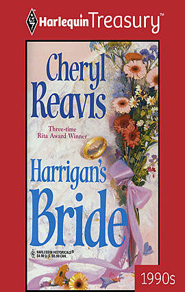 Harrigan's Bride, Cheryl Reavis