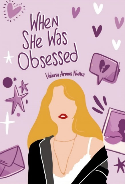 When she was Obsessed, Valeria Armas