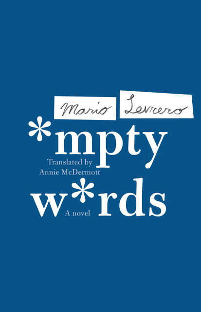 Empty Words, Mario Levrero