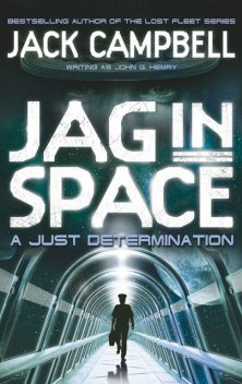 A Just Determination, Jack Campbell