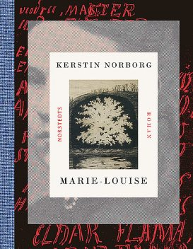 Marie-Louise, Kerstin Norborg