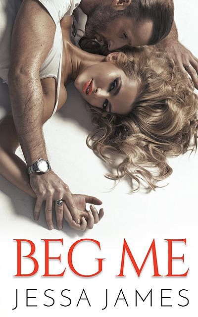 Beg Me, Jessa James