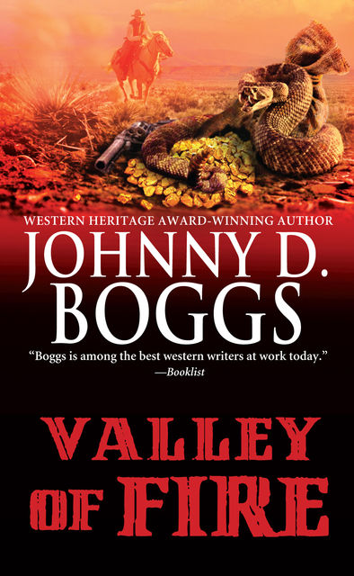 Valley of Fire, Johnny D. Boggs