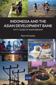 Indonesia and the Asian Development Bank, Peter McCawley