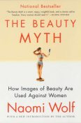 The Beauty Myth, Naomi Wolf
