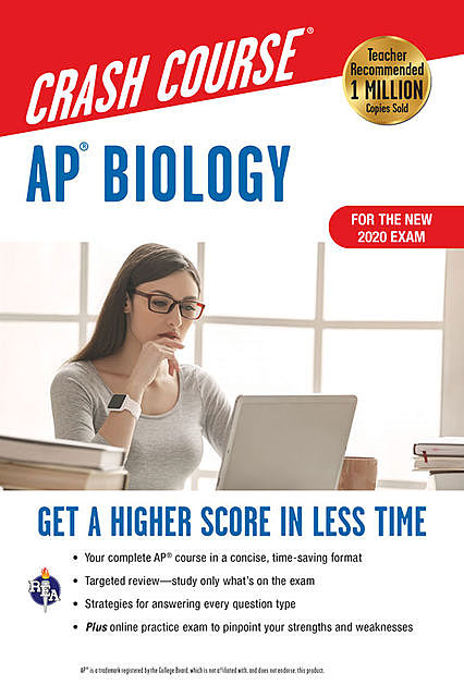 AP® Biology Crash Course, For the New 2020 Exam, Book + Online, Michael D'Alessio