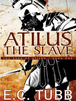 Atilus the Slave, E.C.Tubb