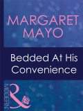 Bedded At His Convenience, Margaret Mayo