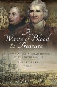 A Waste of Blood and Treasure, Philip Ball, Kate Bohdanowicz