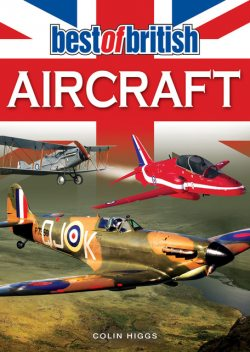 Best of British Aircraft, Colin Higgs