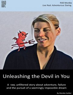 Unleashing the Devil in You, Monika Sattler