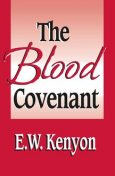 The Blood Covenant, E.W.Kenyon