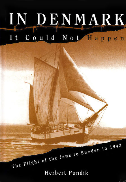 In Denmark It Could Not Happen, Herbert Pundik