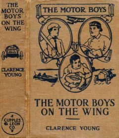 The Motor Boys on the Wing: or, Seeking the Airship Treasure, Clarence Young