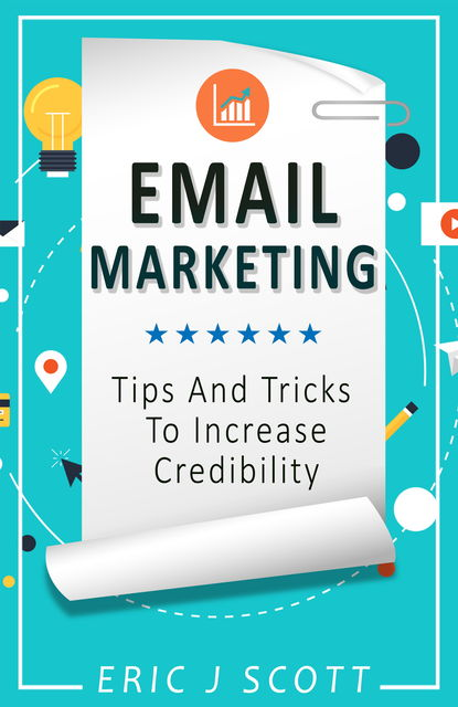 Email Marketing, Eric Scott