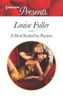 A Deal Sealed by Passion, Louise Fuller
