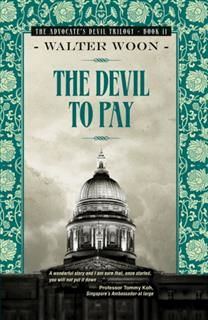 Devil to Pay, Walter Woon