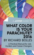 A Joosr Guide to… What Color is Your Parachute? 2016 by Richard Bolles, Joosr