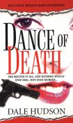 Dance Of Death, Dale Hudson