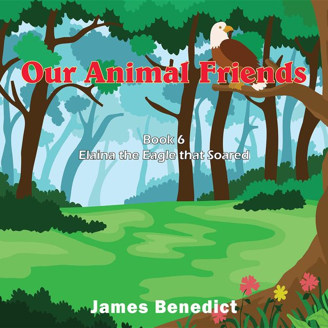 Our Animal Friends, James Benedict
