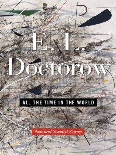 All the Time in the World, E.L. Doctorow