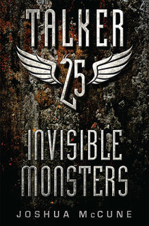 Talker 25 #2: Invisible Monsters, Joshua McCune