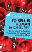 A Joosr Guide to… To Sell Is Human by Daniel Pink, Joosr