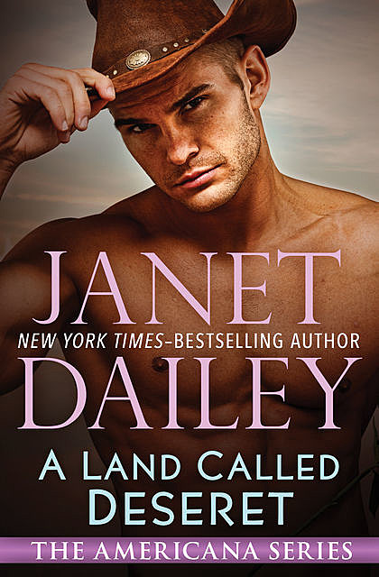 A Land Called Deseret, Janet Dailey