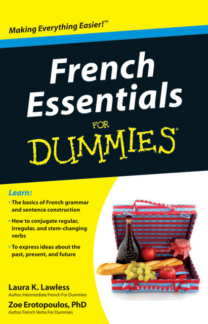 French Essentials For Dummies, Laura K.Lawless