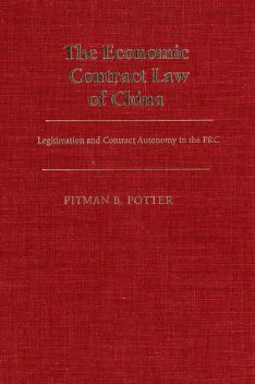The Economic Contract Law of China, Pitman B. Potter
