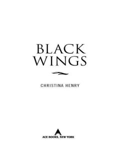 Black Wings 1, Christina Henry