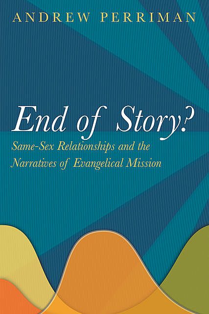 End of Story, Andrew Perriman