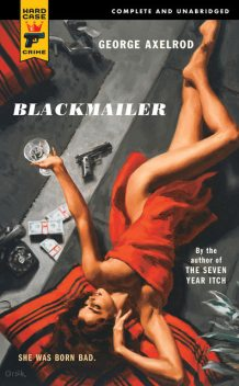 Blackmailer, George Axelrod