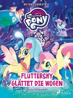 My Little Pony – Beyond Equestria – Fluttershy glättet die Wogen, Sadie Chesterfield