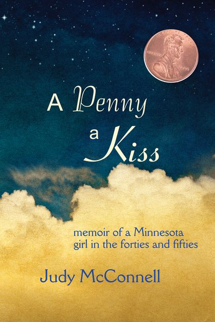 A Penny A Kiss, Judy McConnell