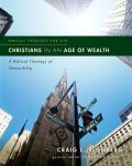 Christians in an Age of Wealth, Craig L. Blomberg