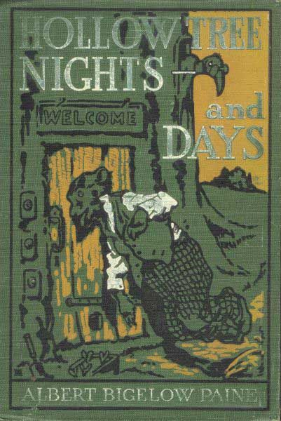 Hollow Tree Nights and Days, Albert Bigelow Paine