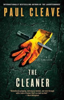 The Cleaner: A Thriller, Paul Cleave