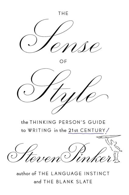 The Sense of Style, Steven Pinker