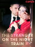 The Stranger on the Night Train, Others Cupido