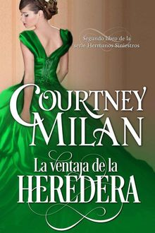 La Ventaja De La Heredera, Milan Courtney