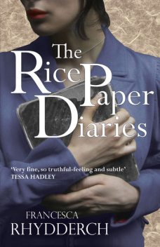 The Rice Paper Diaries, Francesca Rhydderch