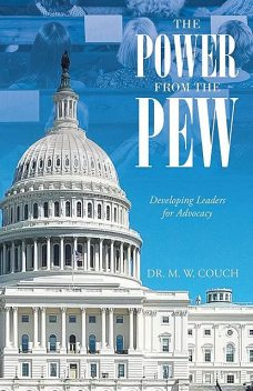 The Power from the Pew, M.W. Couch
