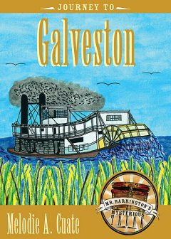 Journey to Galveston, Melodie A. Cuate