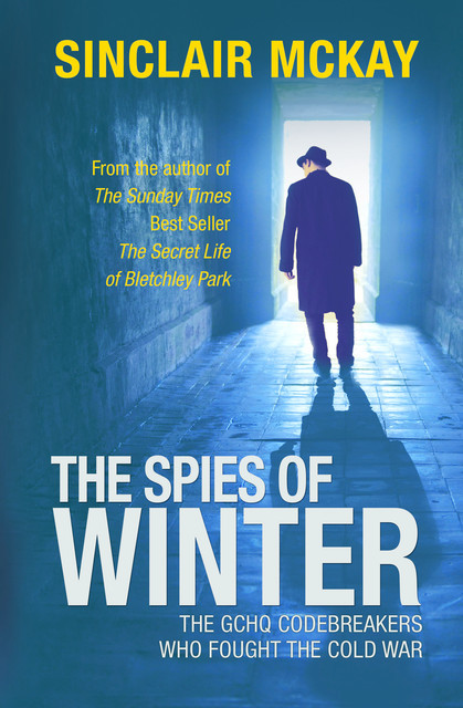 The Spies of Winter, Sinclair McKay