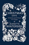 Christmas Days, Jeanette Winterson