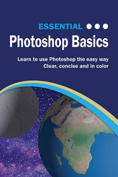 Essential Photoshop Basics, Kevin Wilson