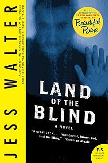 Land of the Blind, Jess Walter
